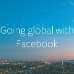 Facebook、グローバル展開をサポートする新機能を追加