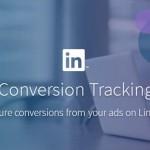LinkedIn、遂にコンバージョントラッキングを提供開始