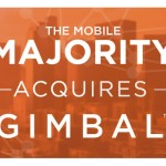 The Mobile Majority、Gimbalを買収