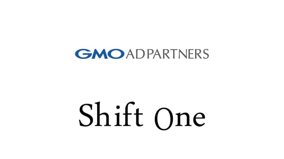 GMOアドパートナーズ、動画広告領域を強化するためシフトワンを買収