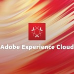 アドビ、「ADOBE EXPERIENCE CLOUD」の事業を強化