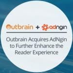 アウトブレイン、UI最適化ソリューションのAdNgin社の買収を発表