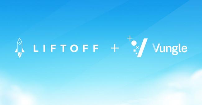 Liftoff、アプリ内動画広告の米Vungle社との合併を発表